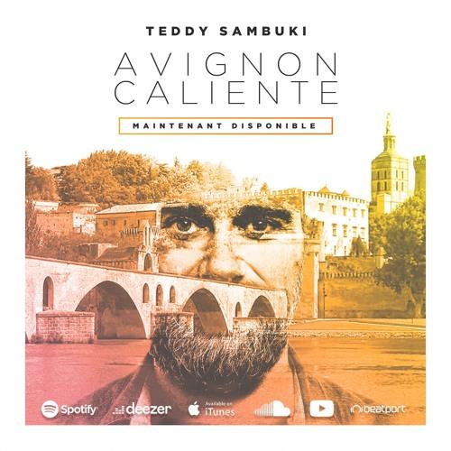 Teddy Sambuki - Avignon Caliente (2020)