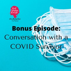 BONUS - Conversation with a COVID Survivor; Guest: Jennifer Andrews