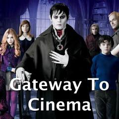 Dark Shadows - Gateway To Cinema