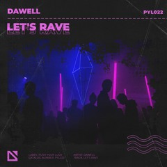 Dawell - Let's Rave