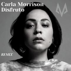 CARLA MORRISON - DISFRUTO [MARK FOX REMIX]