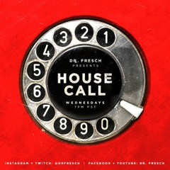 Dr. Fresch - House Call 038: Phlegmatic Dogs Guest Mix