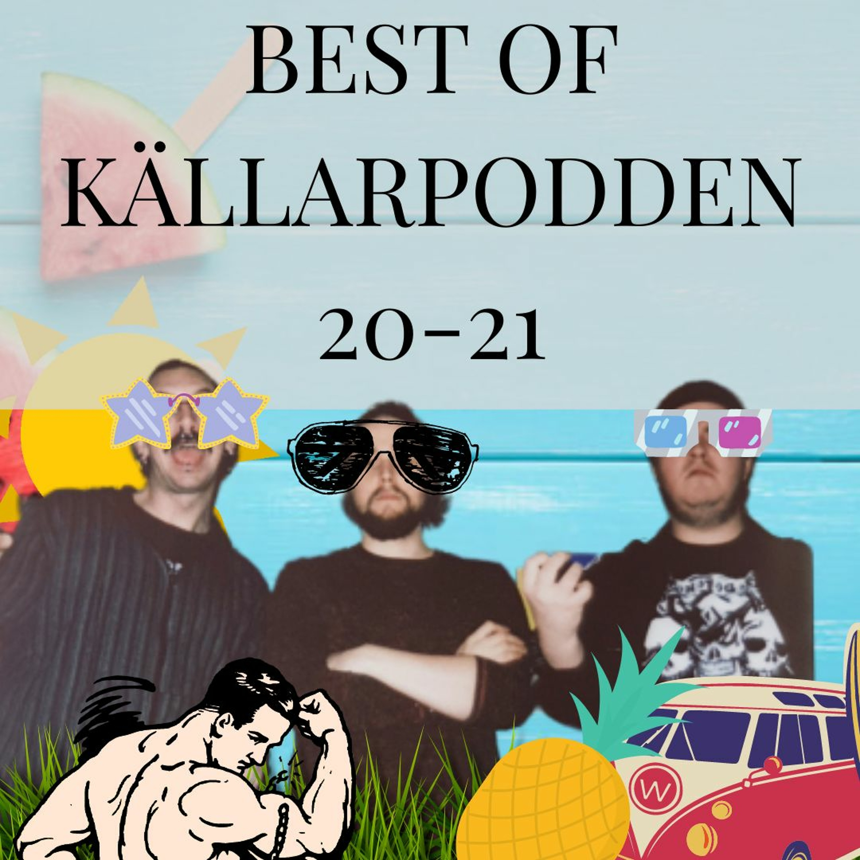 Best Of Källarpodden 20-21: Best of Alla