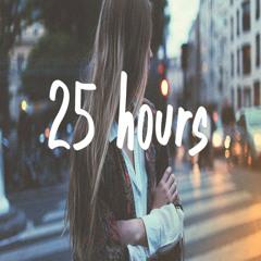 25hours (Prod by TYRAN)