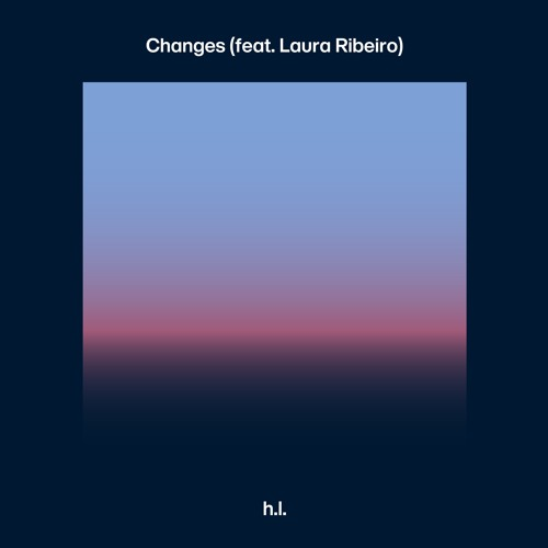Changes (feat. Laura Ribeiro)