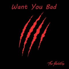 Want You Bad
