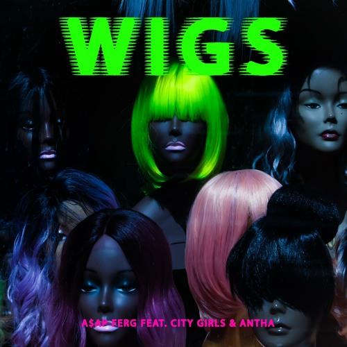 Wigs (feat. Antha Pantha & City Girls)