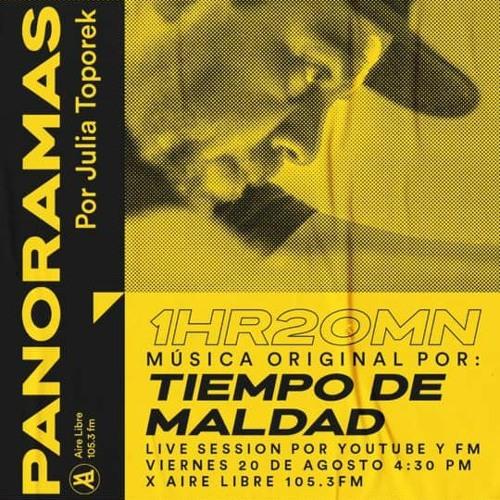Tiempo De Maldad - Live at Aire Libre - CDMX 2021