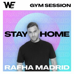 Rafha Madrid - WE Stay At Home Gym Session
