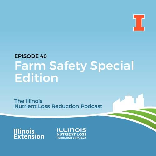 Episode 40   Farm Safety Special Edition