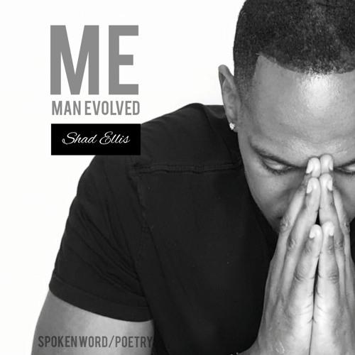 Shad Ellis - ME (Man Evolved)