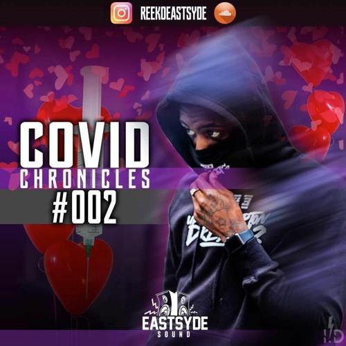 COVID CHRONICLES 😷 002 (THE SICKTAPE)