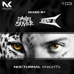 Daniel Skyver & Jody 6 - Nocturnal Knights 103