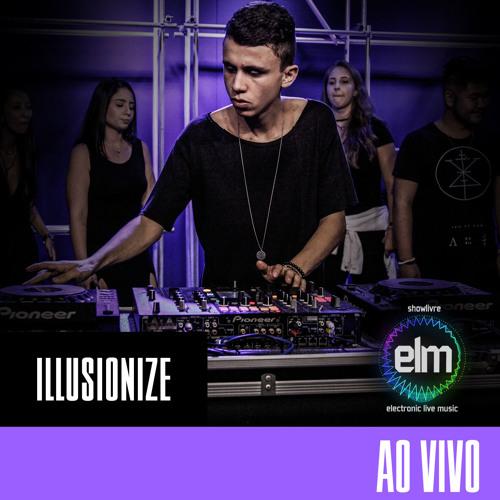 Illusionize no Showlivre Electronic Live Music (Ao Vivo)