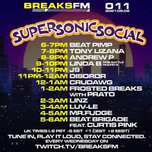 BreaksFM Super Sonic Social Guest Mix 08/09/21
