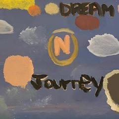 DREAM N JOURNEY (prod. Gladius Finch)