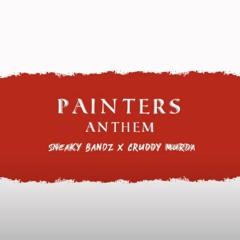 Sneaky Bandz X Cruddy Murda - Painters Anthem