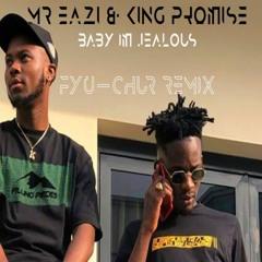 Mr. Eazi x King Promise - Baby I'm Jealous (FYU-CHUR Remix)(African Music, Afrobeat, Highlife)