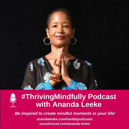 Thriving Mindfully S4 EP29: Mindful Monday Self-Care Practices for Your Life & Career