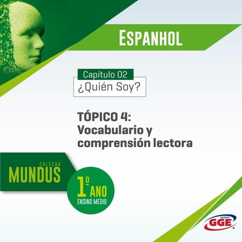 PAP GGE | Mundus do 1º ano – Vocabulario y comprensión lectora (Espanhol - Cap. 2 - Tópico 4)