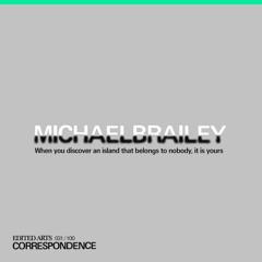 Edited Arts Correspondence 031 - MICHAELBRAILEY