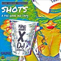 Shots Pregame  Afro & Soca Mixtape (KingAddies X DjWarlock)