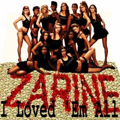 Zarine - I loved 'Em All