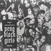 Peng Black Girls Remix