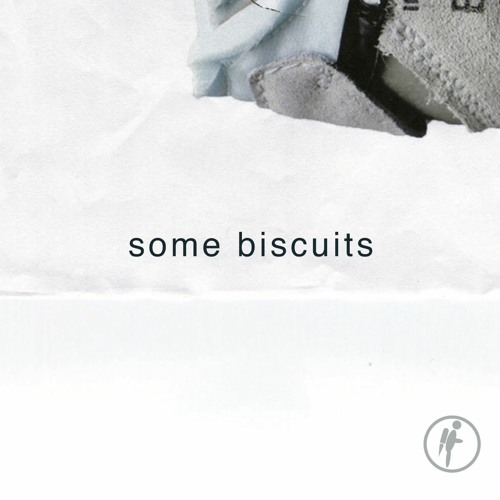 Some Biscuits