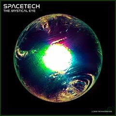 SPACETECH #047 >>> THE MYSTICAL EYE
