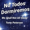 Download We Shall Not All Sleep, TR, Terry Petersen 1 Septiembre 2021, Lake City, FL USA Mp3