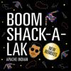 Boom Shack-A-Lak (Neal Sarin Remix)