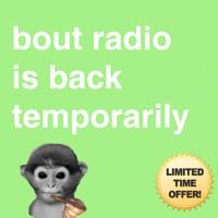 [BOUT-RADIO] EP. 3 APRIL 10, 2021