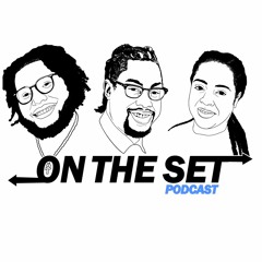 """On The Set Podcast - Ep.2 - """"PTSD In JC"""""""