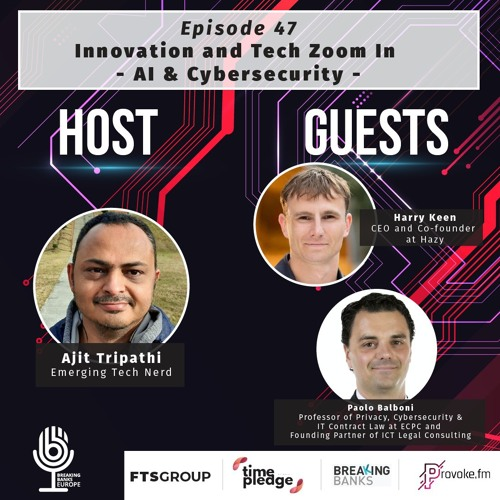 Episode 47: Innovation and Tech Zoom In – AI & Cybersecurity