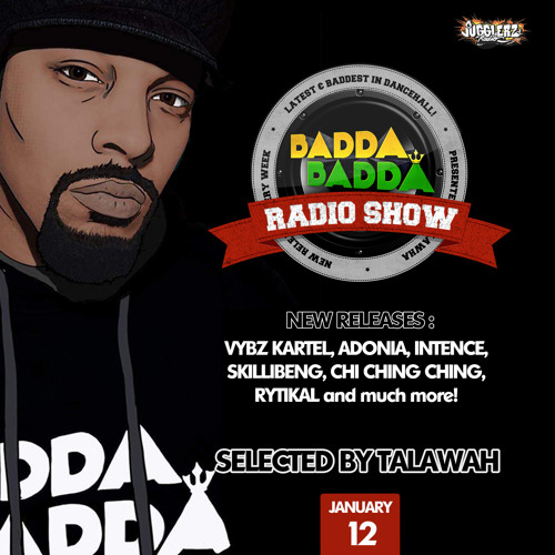JANUARY 12TH 2021 BADDA BADDA DANCEHALL RADIO SHOW