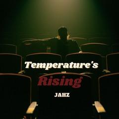 Temperatures Rising (Jahz Remix)