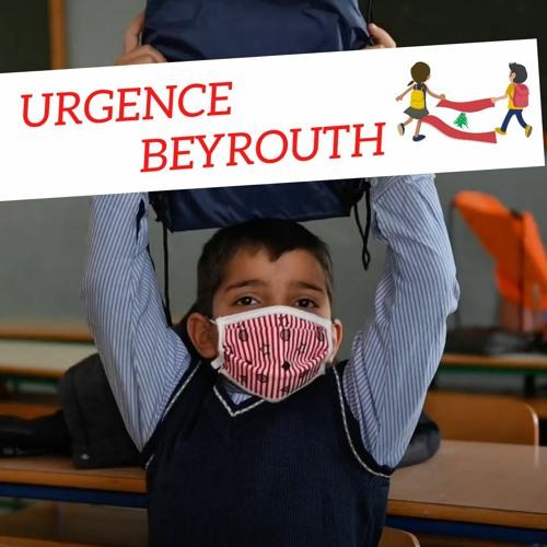 Urgence Beyrouth | La mobilisation doit continuer !