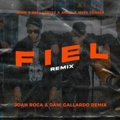 Wisin, Jhay Cortez, Anuel - Fiel Remix (Dani Gallardo X Joan Roca FIESTERO REMIX) **COPYRIGHT**