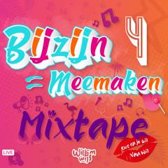 BijZijn Is Meemaken - Live Dj Set #4