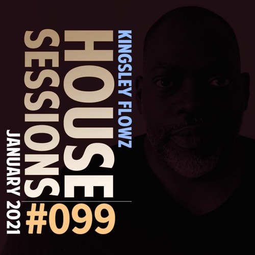 House Sessions #99 - January 2021