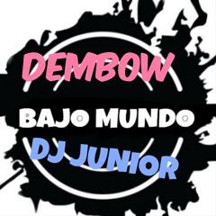 DJ JUNIOR Dembow Bajo Mundo Mix..
