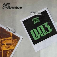 PREMIERE: ABC Collective (Herck, Stan) - Oui Je Suis [Always Bring Cash]