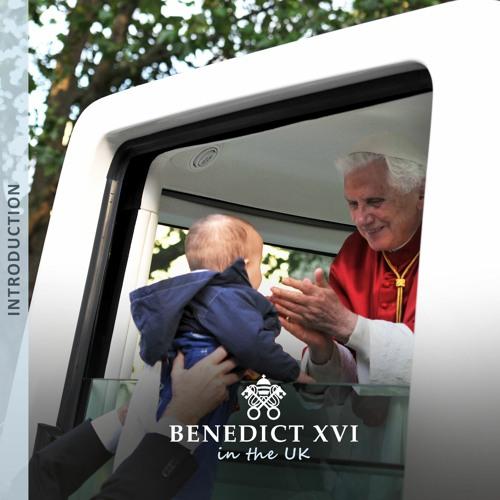 Introducing 'Benedict XVI in the UK: The Speeches'
