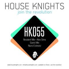 HK055 - Resident Mix - Alex Sims - Guest Mix - Nuno Estevez (ZA)