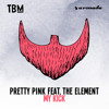 Pretty Pink feat. The Element - My Kick mp3