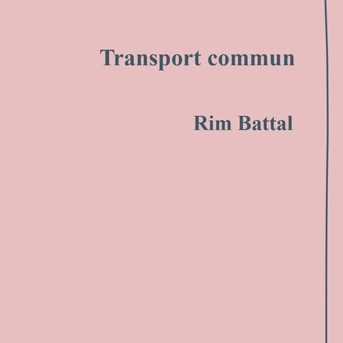 Rim Battal - Transport commun