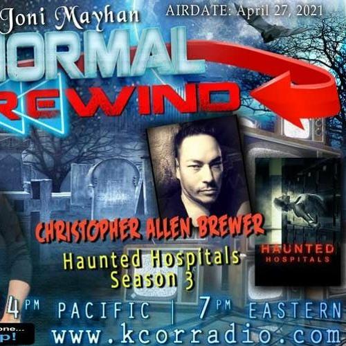 Paranormal Rewind with Christopher Allen Brewer