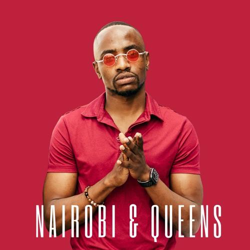 Nairobi & Queens ft JxAxC