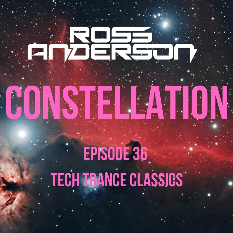 Constellation 36 - Tech Trance Classics